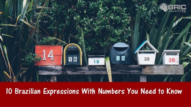 10 Brazilian Expressions With Numbers You Need to Know