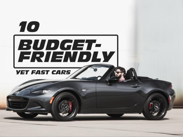 10 budget friendly yet fast cars