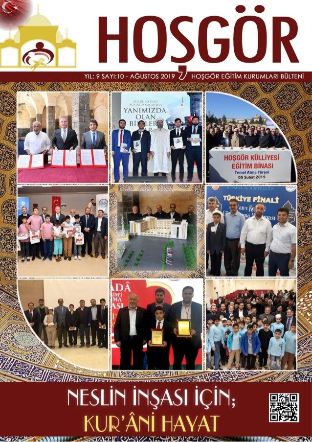 32 http://www.hosgorkulliyesi.orgHOŞGÖR BÜLTENİ-2016 TAKDİM Günümüzde İslamiyet, İslam dünyası ve Türki- ye'nin bu coğrafy...