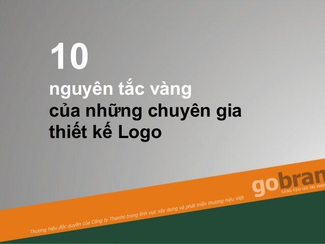 10 nguyên tắc vàng của những chuyên gia thiết kế Logo