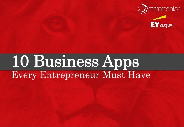 10 Business Apps Every Entrepreneur Must Have