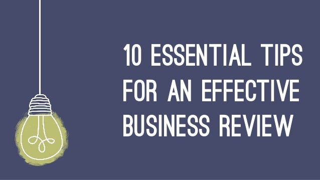 10 essential tips for an effective business review