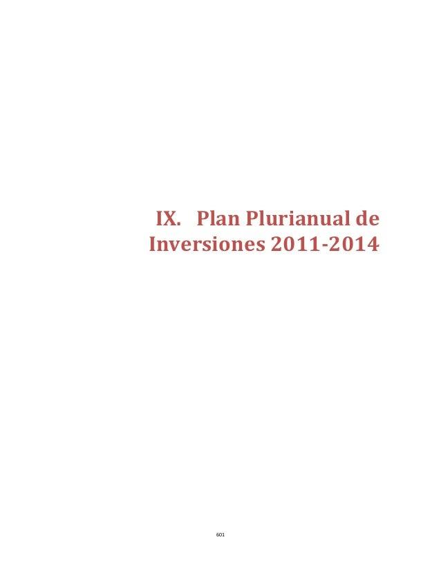 IX. PlanPlurianualde    Inversiones2011‐2014                              601