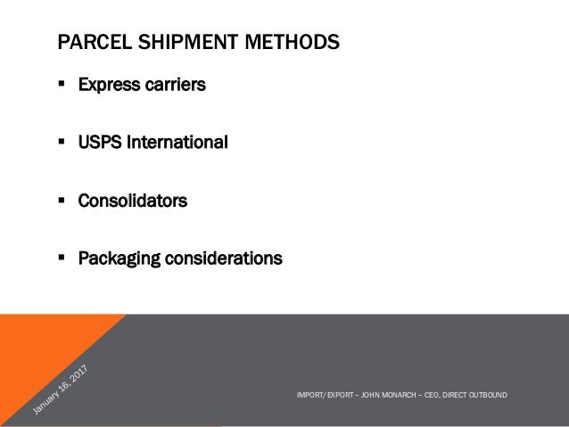MAIL CONSOLIDATORS § Private carrier sort, brought to passenger airlines, delivered by local national postal carrier. § ...