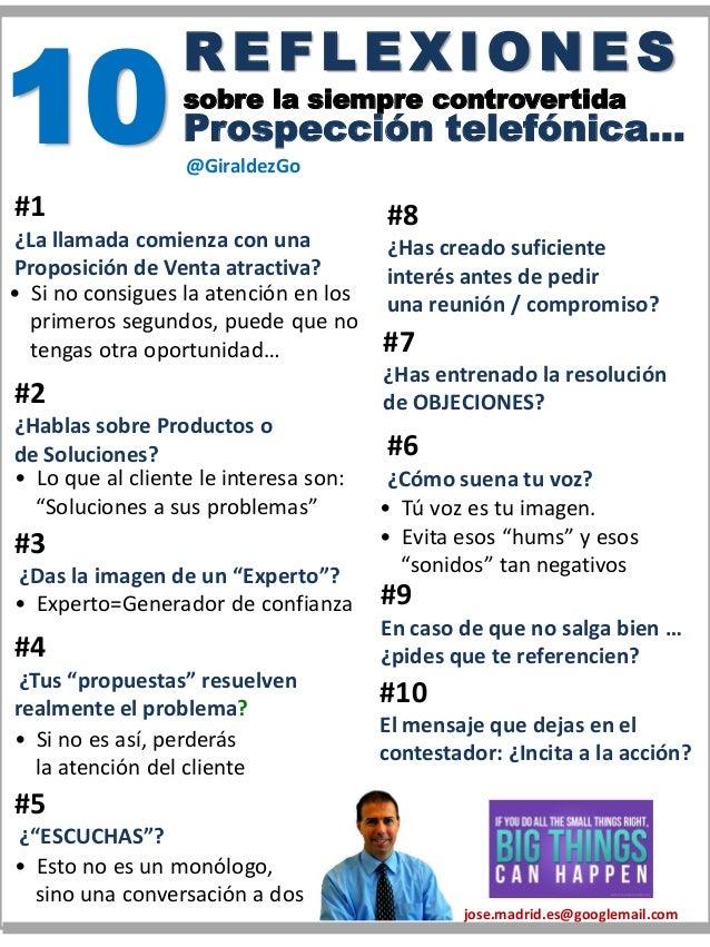 RE FLE XIONE S sobre la siempre controvertida Prospección telefónica… #1 ¿La llamada comienza con una Proposición de Venta...