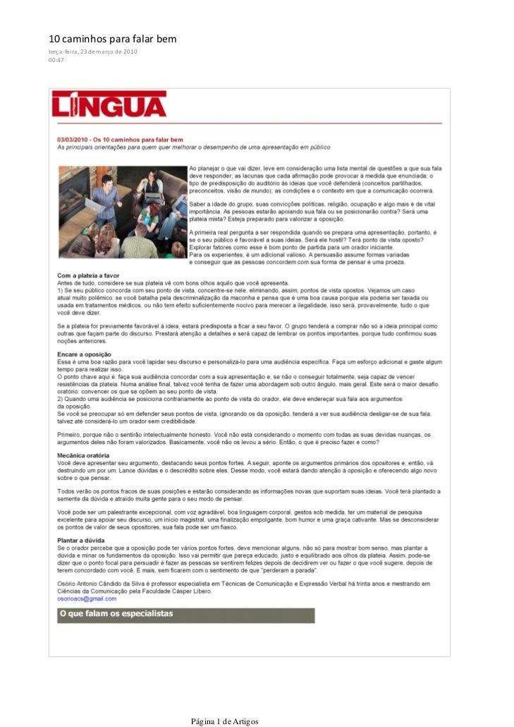 10 caminhos para falar bemterça-feira, 23 de março de 201000:47                                   Página 1 de Artigos