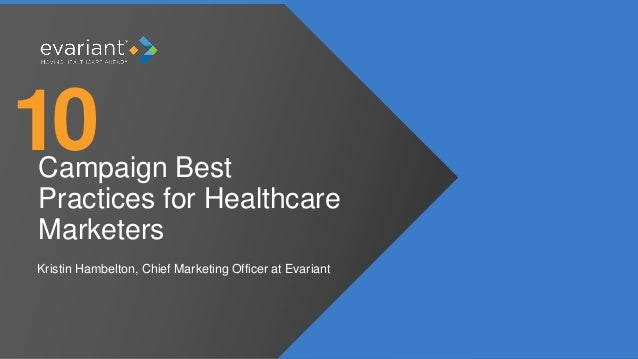 10 Campaign Best Practices for Healthcare Marketers | Evariant