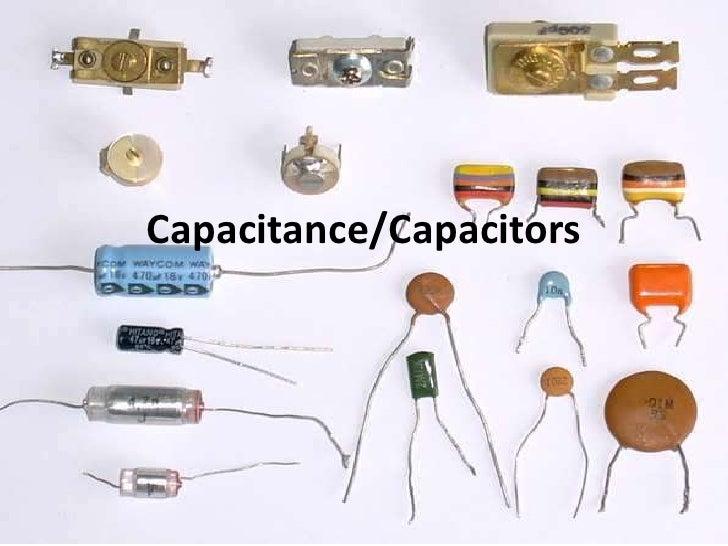 Capacitance/Capacitors<br />