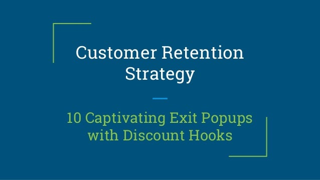 customer retention strategies used by internet More important, companies are finding that customer profitability tends to increase over the life of a retained customer, so employing customer retention strategies is a worthwhile use of company resources we have compiled some of the more successful customer retention strategies and techniques and outline them here, for your convenience.
