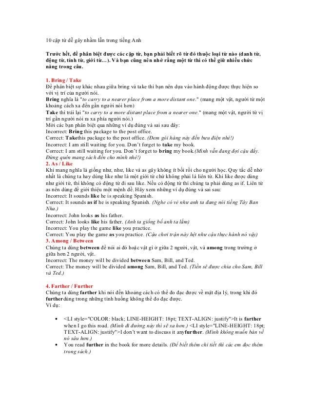10 cặp từ dễ gây nhầm lẫn trong tiếng AnhTrước hết, để phân biệt được các cặp từ, bạn phải biết rõ từ đó thuộc loại từ nào...