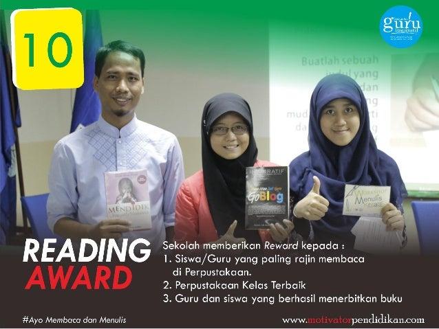 BR2125!       Sekolah memberikan Reward kepada :  l.  Siswa/ Guru yang paling raiin membaca di Perpustakaan.  2. Perpustak...