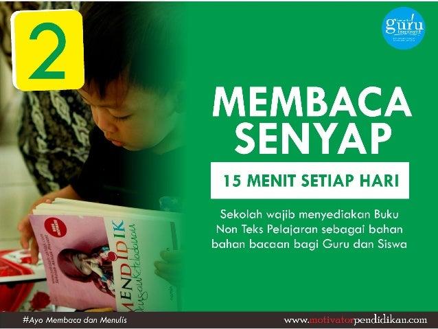 MEMBACA SENYAP  I5 MENIT SETIAP HARI  Sekolah wajib menyediakan Buku Non Teks Pelaiaran sebagai bahan bahan bacaan bagi Gu...