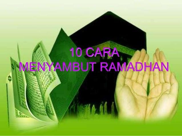 10 cara menyambut ramadhan Slide 3