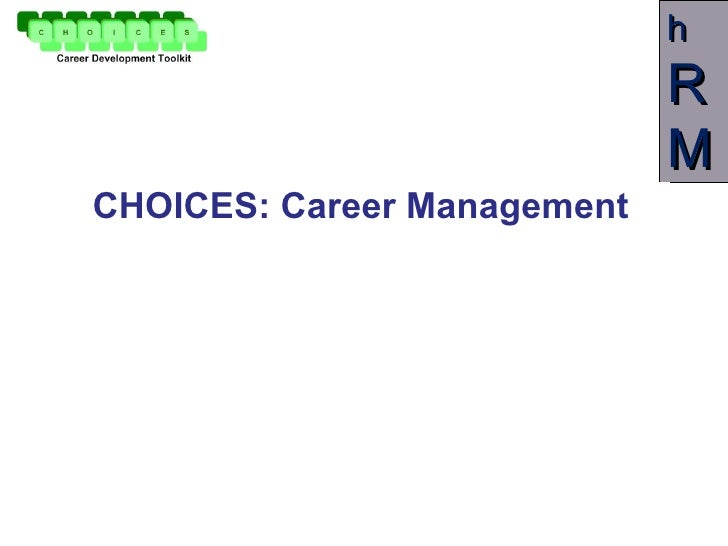 CHOICES: Career Management
