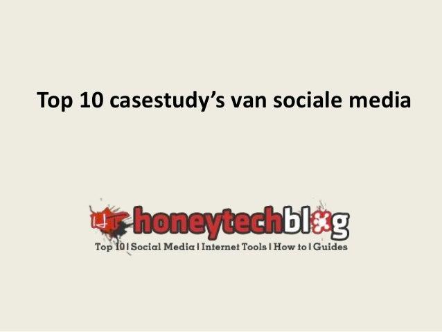 Top 10 casestudy's van sociale media