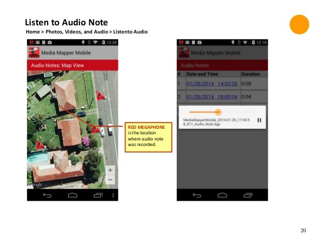 20 Home > Photos, Videos, and Audio > Listento Audio Listen to Audio Note RED MEGAPHONE is the location where audio note w...