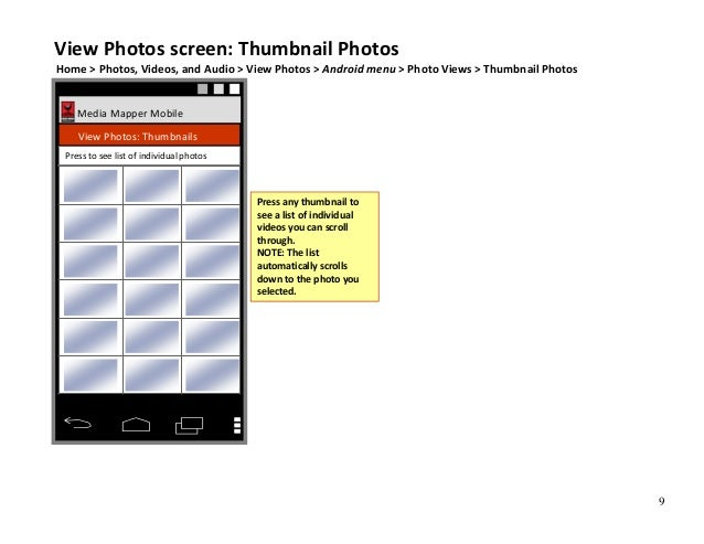 9 Media Mapper Mobile View Photos: Thumbnails View Photos screen: Thumbnail Photos Home > Photos, Videos, and Audio > View...