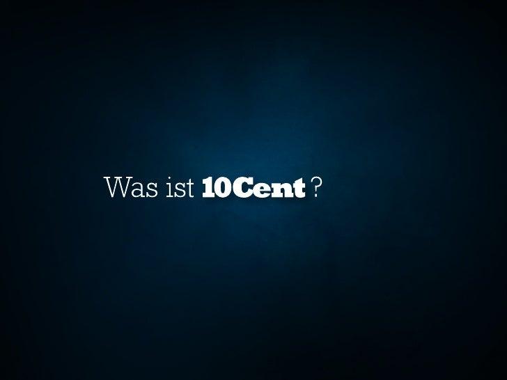 Neue Co-Creating-Plattform 10Cent Slide 2