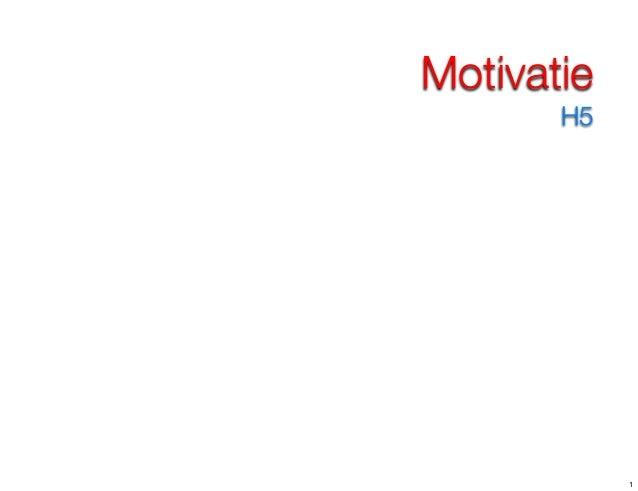 Motivatie H5 1