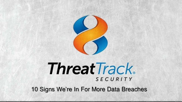 10 Signs We're In For More Data Breaches