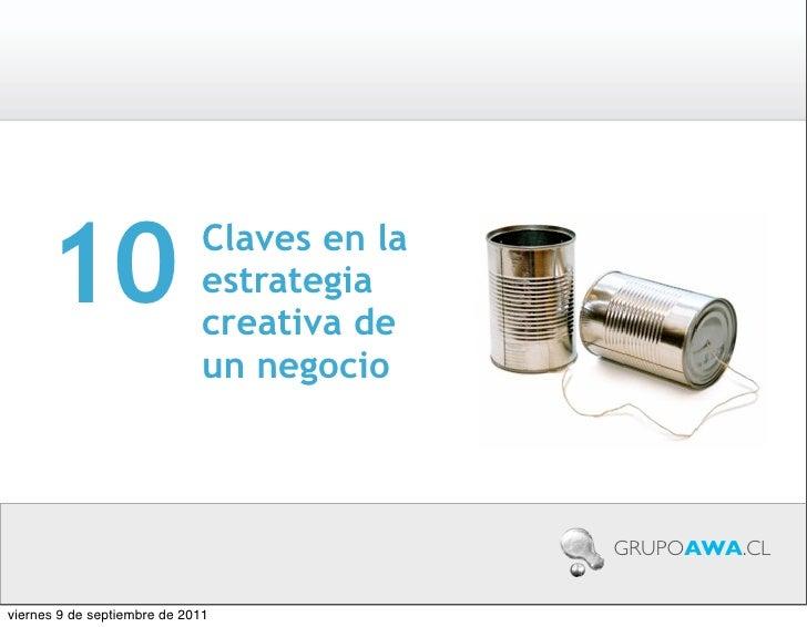 10                      Claves en la                              estrategia                              creativa de     ...