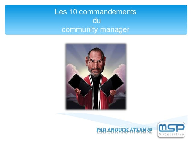 Les 10 commandements du community manager