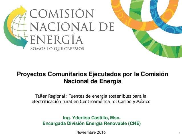 Taller Regional: Fuentes de energía sostenibles para la electrificación rural en Centroamérica, el Caribe y México Noviemb...