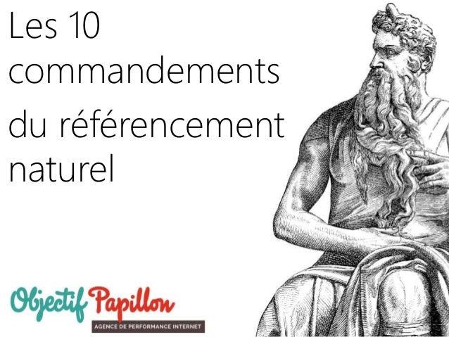 Les 10 commandements du référencement naturel