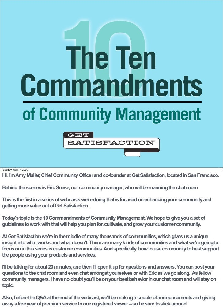 10                   The Ten                Commandments                  of Community Management  Tuesday, April 7, 2009 ...