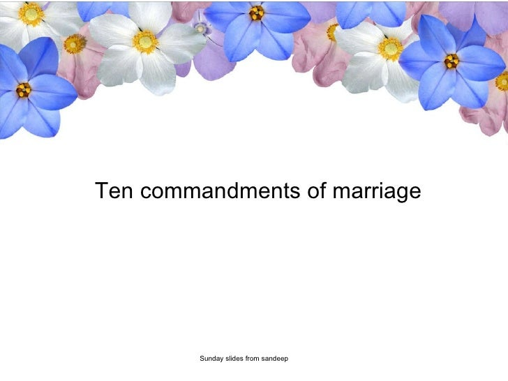 Ten commandments of marriage Sunday slides from sandeep