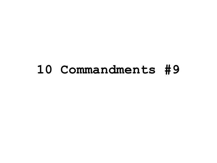10 Commandments #9<br />