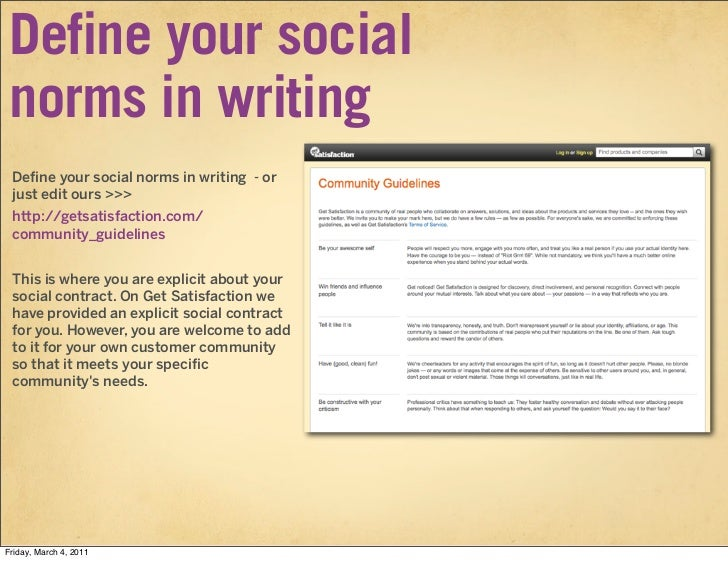 Define your social norms in writing Define your social norms in writing - or just edit ours >>> http://getsatisfaction.com...