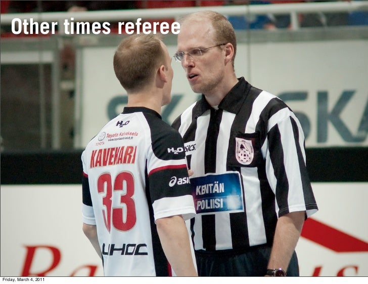 Other times refereeFriday, March 4, 2011
