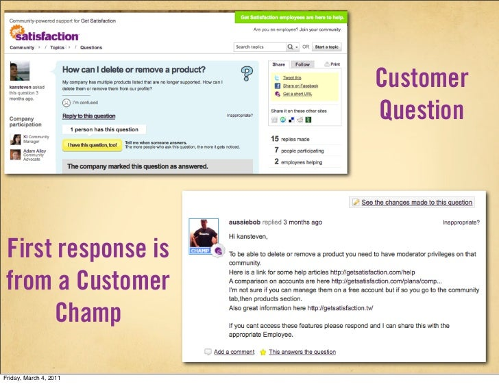 Customer                        Question First response is from a Customer      ChampFriday, March 4, 2011