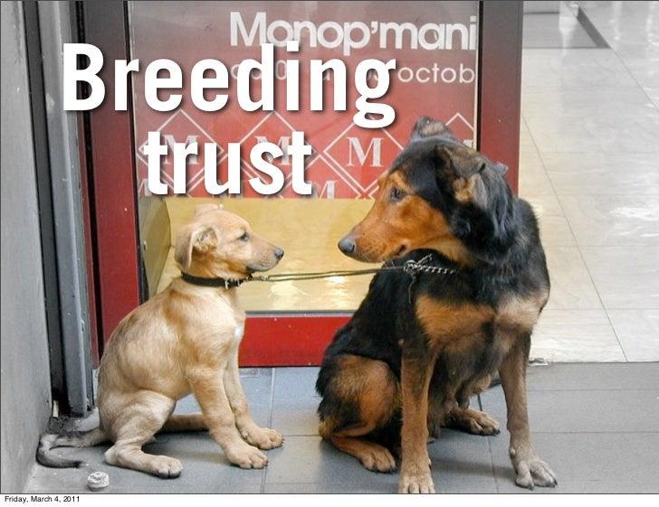 Breeding                trustFriday, March 4, 2011