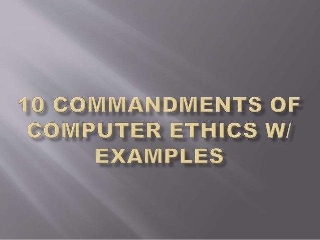 commandments of computer ethics example e p ments or puter ethics w examples