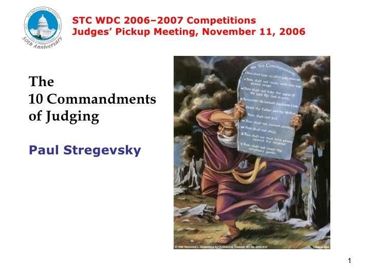 The  10 Commandments of Judging Paul Stregevsky
