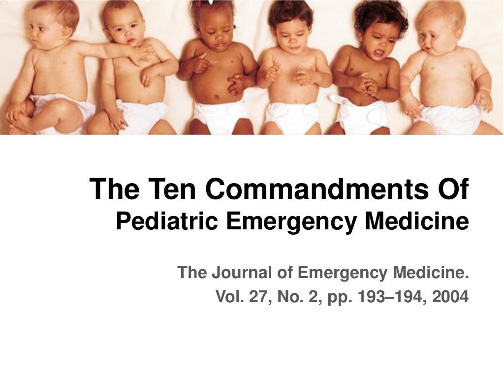 10 Commandments Of Pediatric Emergency Medicine