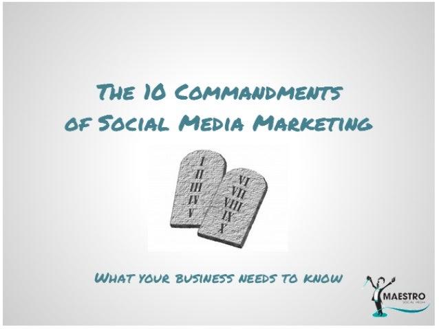 10 commandments of social media marketing (slide share)