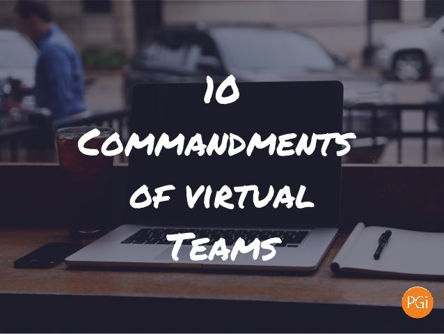 10 Commandments of virtual Teams