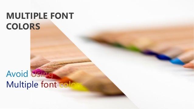 MULTIPLE FONT COLORS Avoid Using Multiple Font Colors ...