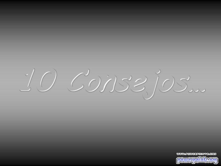 10 Consejos…