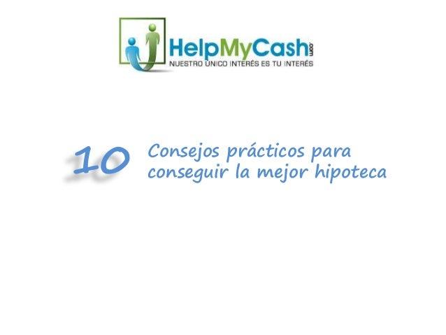 Consejos prácticos para conseguir la mejor hipoteca!10