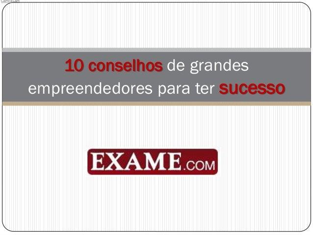 10 conselhos de grandes empreendedores para ter sucesso Camila Lam
