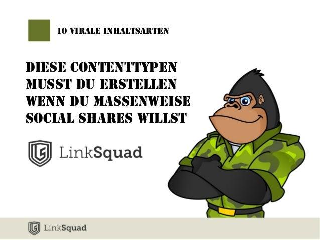 10 virale Inhaltsarten  Diese ContentTypen  musst du erstellen  wenn du massenweise  Social Shares willst