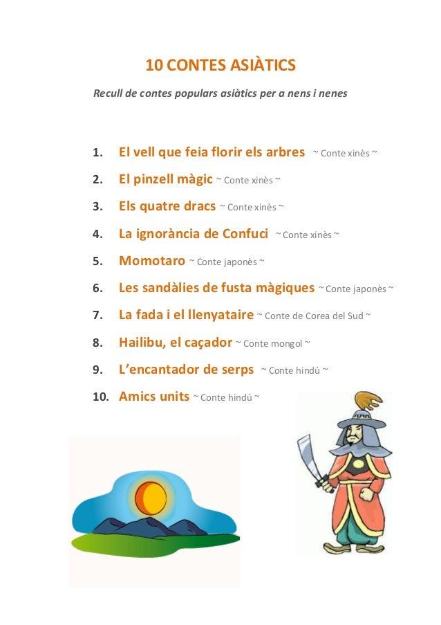 10 CONTES ASIÀTICSRecull de contes populars asiàtics per a nens i nenes1.   El vell que feia florir els arbres      ~ Cont...