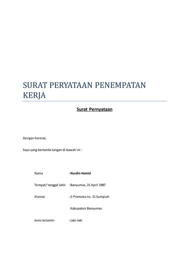 SURAT PERYATAAN PENEMPATAN  KERJA  Surat Pernyataan  Dengan hormat,  Saya yang bertanda tangan di bawah ini :  Nama : Nurd...