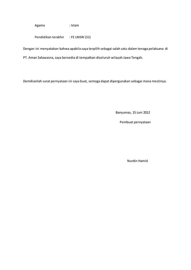 Agama : Islam  Pendidikan terakhir : FE UNSRI (S1)  Dengan ini menyatakan bahwa apabila saya terpilih sebagai salah satu d...