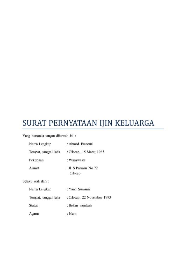 SURAT PERNYATAAN IJIN KELUARGA  Yang bertanda tangan dibawah ini :  Nama Lengkap : Ahmad Bustomi  Tempat, tanggal lahir : ...