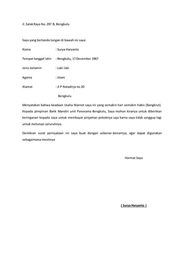 Jl. Salak Raya No. 297 B, Bengkulu  Saya yang bertanda tangan di bawah ini saya:  Nama : Surya Haryanto  Tempat tanggal la...